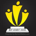 First-Best-Moment-Award-Winner