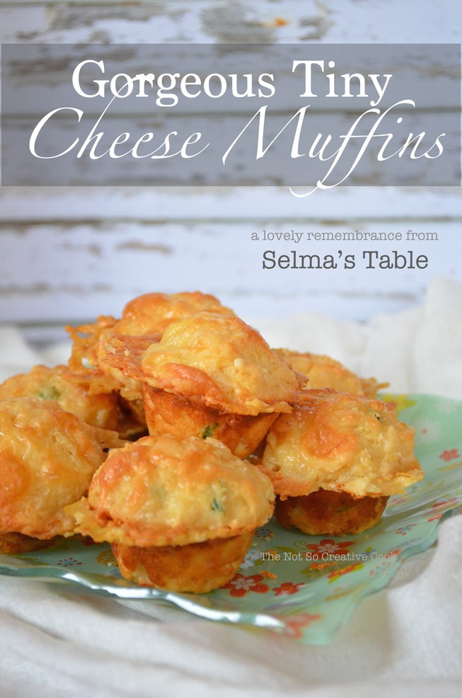 Gorgeous Tiny Cheese Muffins - The Not So Creative Cook