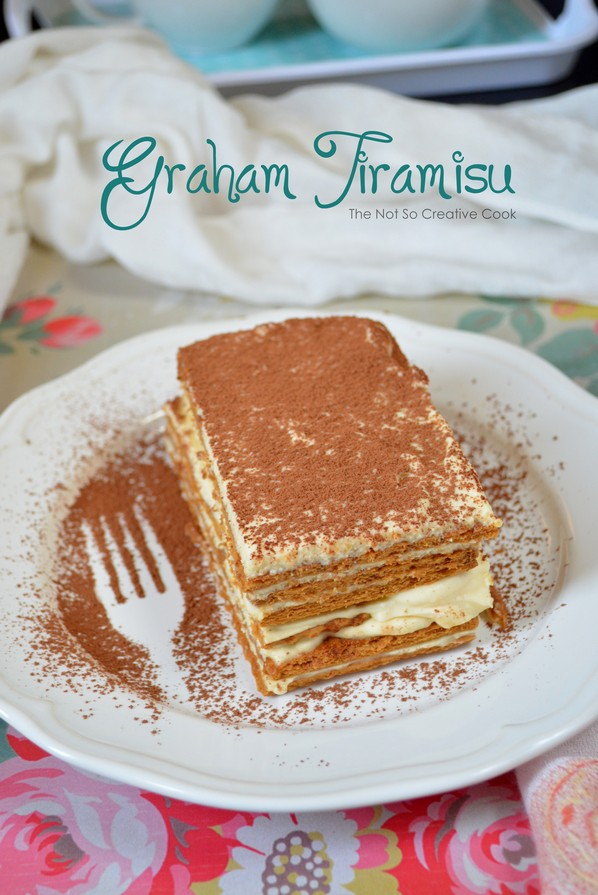 Graham Tiramisu - The Not So Creative Cook 2